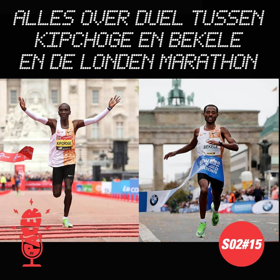 Kipchoge, Bekele en de Londen Marathon