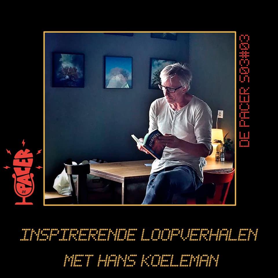 Inspirerende loopverhalen met Hans Koeleman